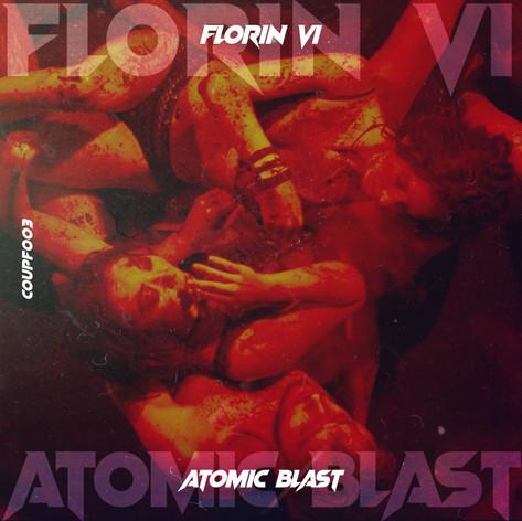 Florin Vi - Atomic Blast