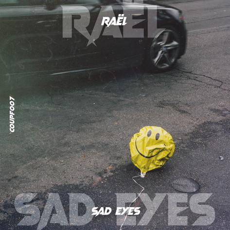 Raël - Sad Eyes