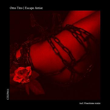 Otto Tito - Escape Artist [COUP013].png
