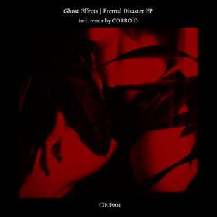 Ghost Effects - Eternal Disaster