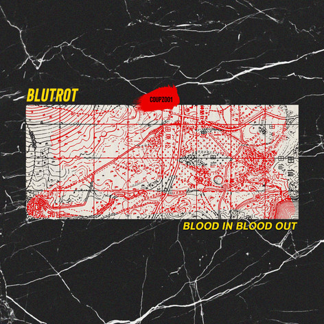 Blutrot - Blood In Blood Out [COUPZ001].