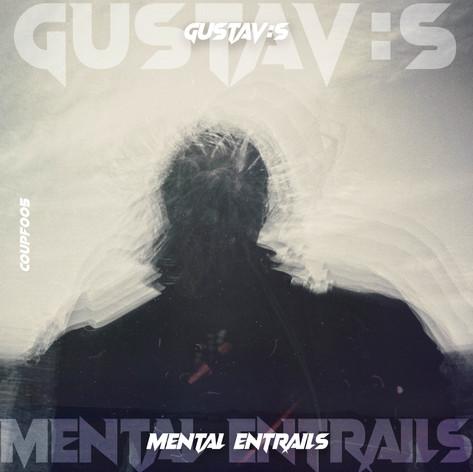 Gustav:s - Mental Entrails