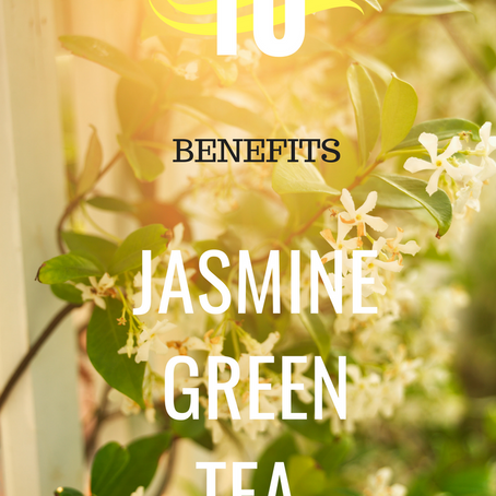 Jasmine Green Tea (10 Benefits)