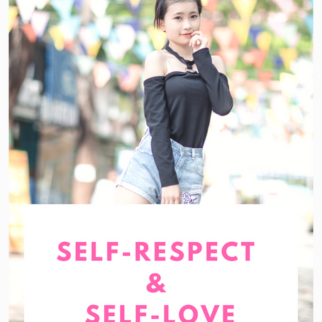 Self-Respect & Self-Love