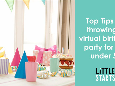 Top Tips for throwing a virtual birthday party for the under 5s