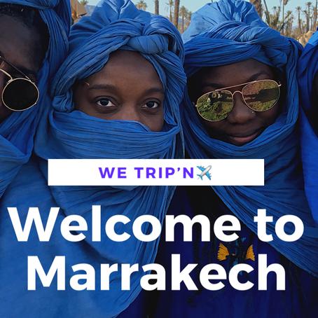 "Marrakech Travel Vlog | ""WE TRIP'N"""