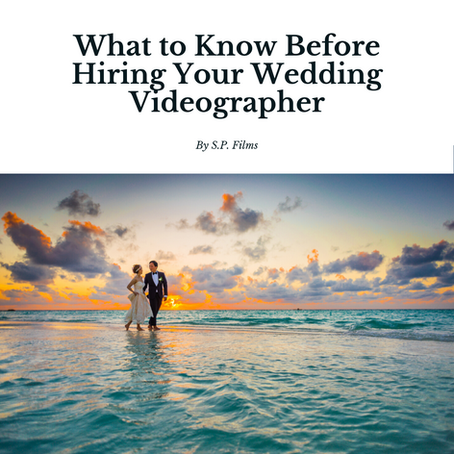 What to Know Before Hiring Your Wedding Videographer