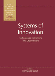 Systems of Innovation: Technologies, Institutions and Organizations