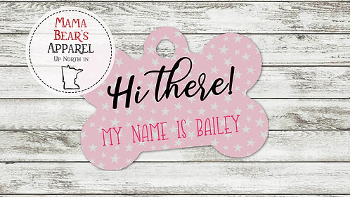 Hi There Pink with Stars - Personalized Dog Name Tag