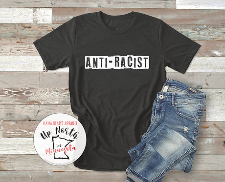 Anti-Racist  T-Shirt