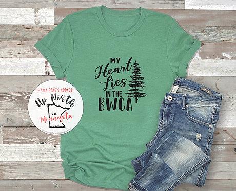 My Heart Lies in the BWCA ∙ Minnesota Adventures ∙ Minnesota State T-Shirt ∙ MN