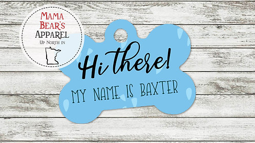Hi There Blue with Splashes - Personalized Dog Name Tag