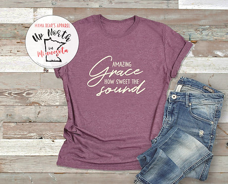 Amazing Grace, How Sweet the Sound Christian  T-Shirt