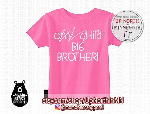 Only Child - Big Brother/Sister (Toddler)