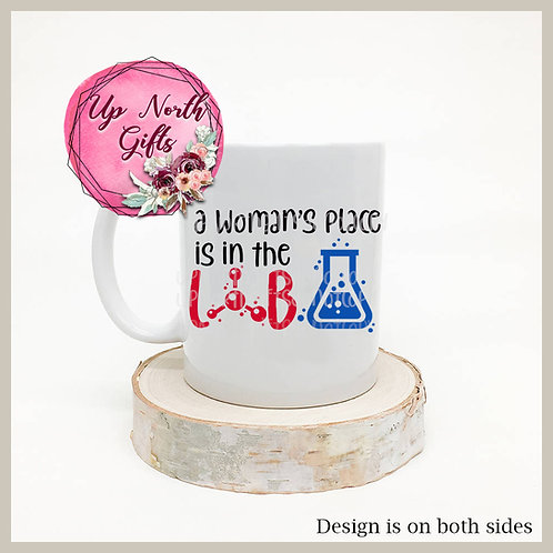 A Woman's Place is in the Lab Mug