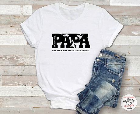 PAPA. The Man. The Myth. The Legend. T-Shirt