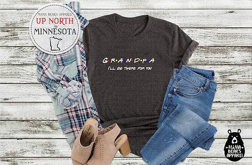 Grandpa/Grandma - I'll Be There for You