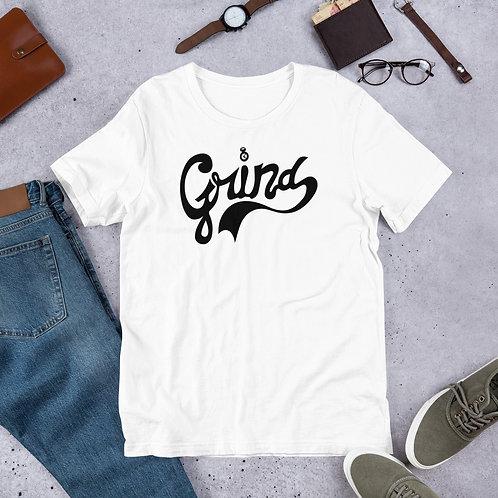 Grind Short-Sleeve Unisex T-Shirt