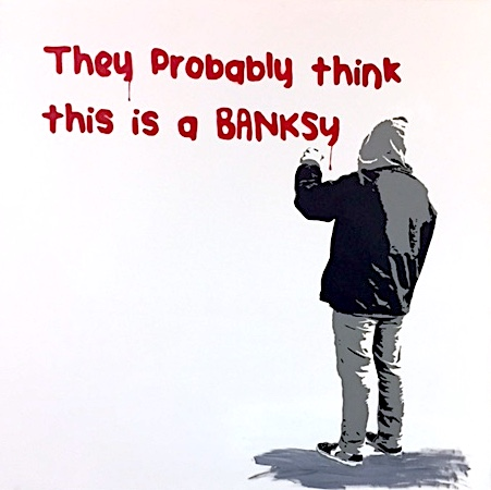 """This is a Banksy"""