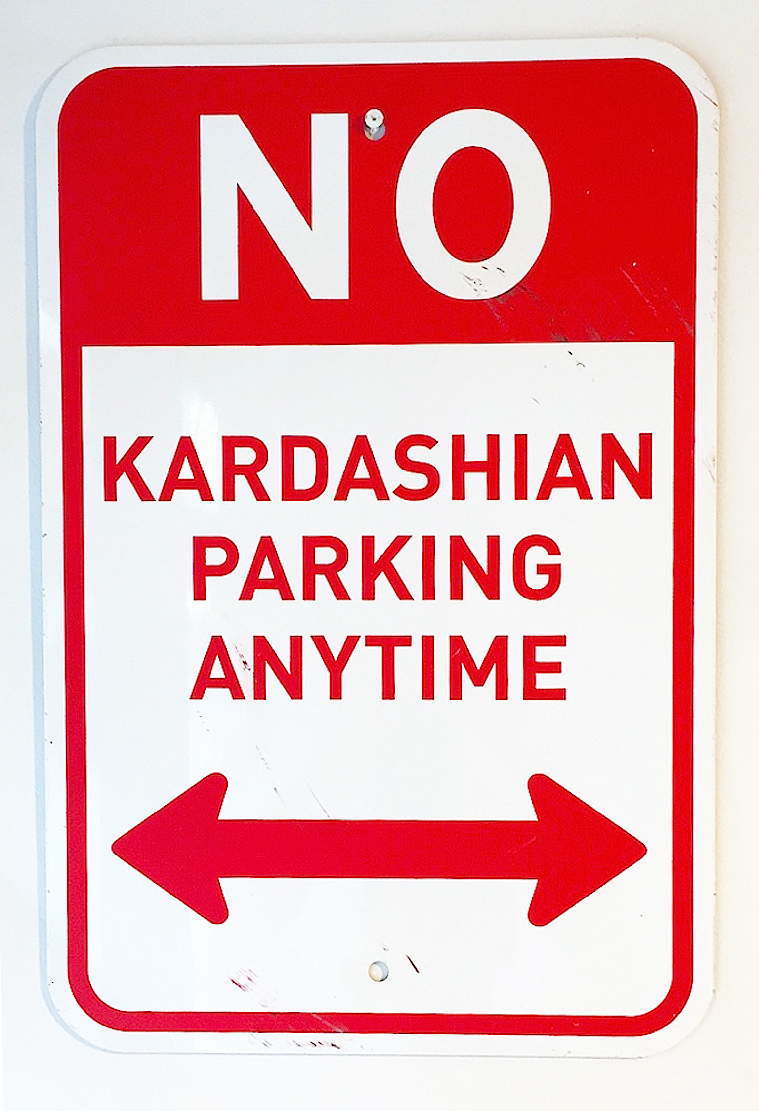 No Kardashian Parking Sign