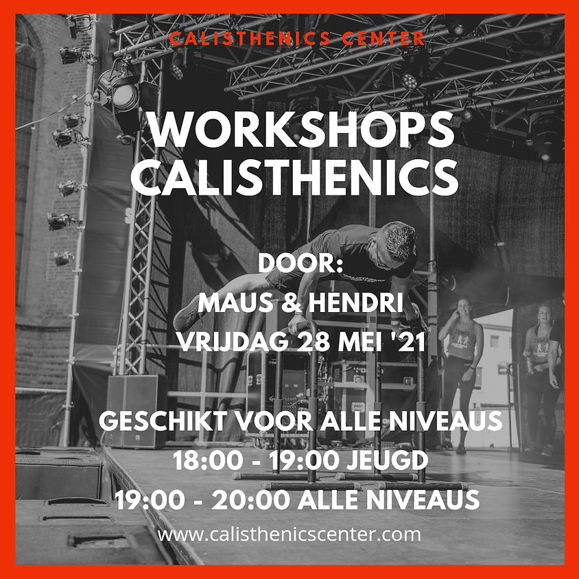 Calisthenics Workshop met Hendri & Maus