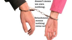 Detachment (Non-Attachment) is Love.
