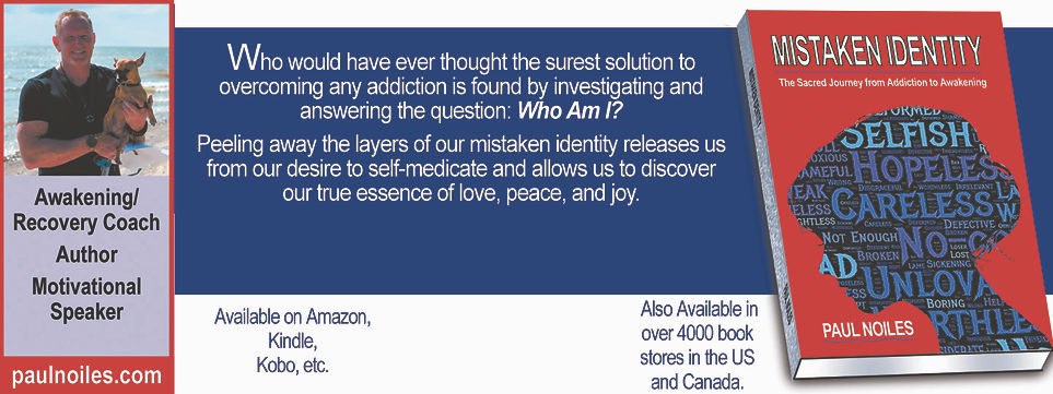 """picture showing my new book """"Mistaken Identity - A Sacred Journey from Addiction to Awakening."""""""
