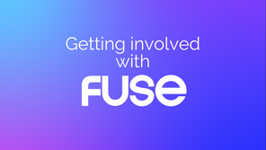 Getting Involved with Fuse!