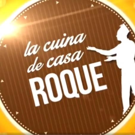 Programa de televisión #LaCuinaDeCasaRoque #CasaRoqueMorella