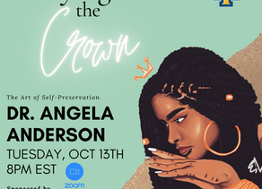 """Queens Talk - """"Carrying the Crown: The Art of Self-Preservation"""" with Dr. Angela Anderson"""