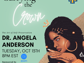 "Queens Talk - ""Carrying the Crown: The Art of Self-Preservation"" with Dr. Angela Anderson"