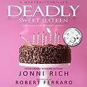 Deadly Sweet Sixteen.jpg