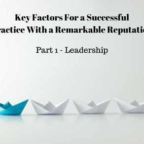 Key Factors For a Successful Practice With a Remarkable Reputation