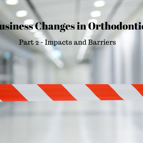 Business Changes in Orthodontics