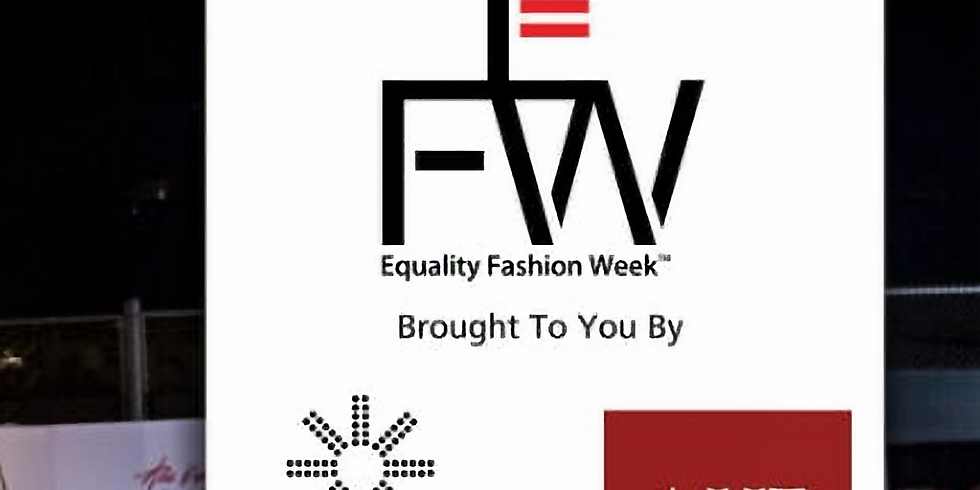 "NiK Kacy Presents: ""Unity"" @ the 2nd Annual Equality Fashion Week (EFW)"