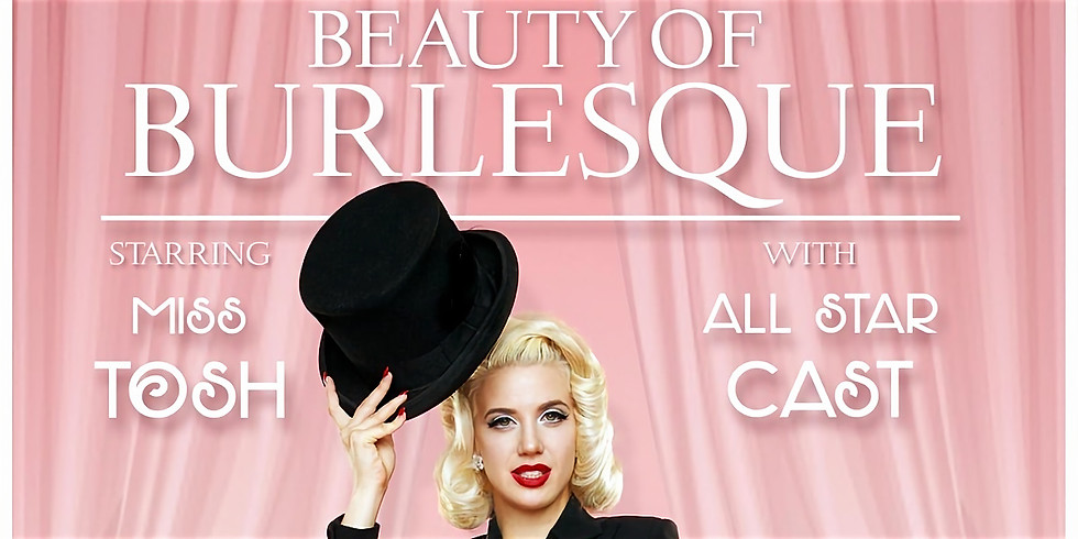 Beauty of Burlesque Valentines Day