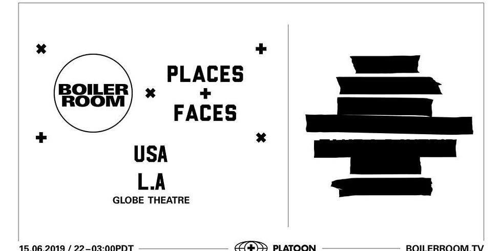 BOILER ROOM X PLACES + FACES: LA