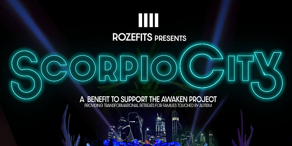 10 ScorpioCity ::: a benefit to support The AWAKEN Project