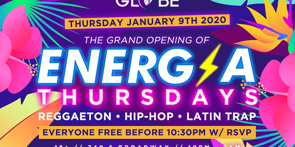 THE GRAND OPENING OF ENERGIA THURSDAYS
