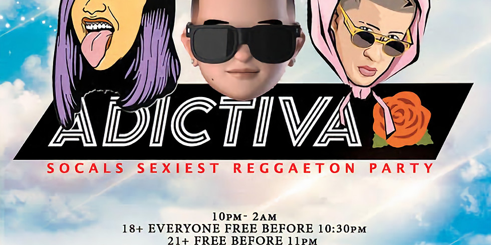 ADICTIVA - Reggaeton / Hip Hop Party