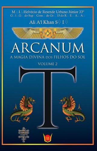 Arcanum - A magia divina dos filhos do Sol, Vol.2