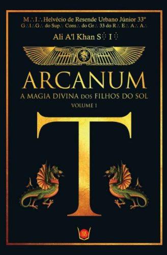 Arcanum - A magia divina dos filhos do Sol, Vol.1