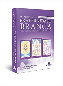 Tarot da Fraternidade Branca e as cartas sagradas dos 12 raios (36 cartas+livro)