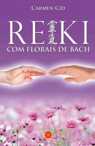 Reiki - Com florais de Bach