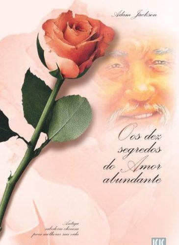 Os dez segredos do Amor abundante