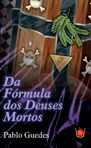 Da Fórmula dos Deuses Mortos