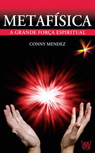 Metafísica - A grande força espiritual