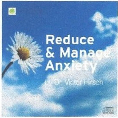 Reduce and Manage Anxiety