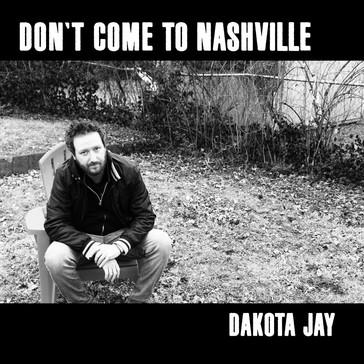 Don't Come To Nashville