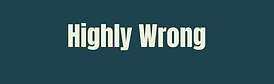Highly Wrong (green).png